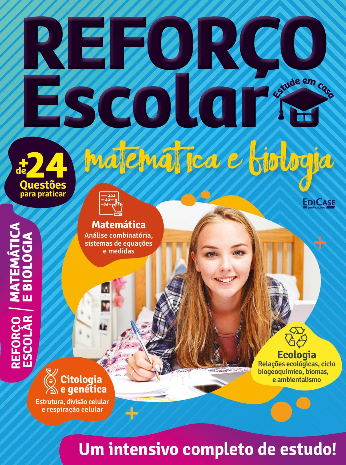 Reforço Escolar - Estude em Casa Ed. 02 - Matemática e Biologia  - EdiCase Publicações