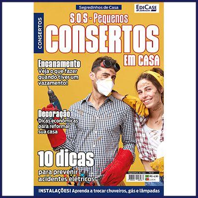 Segredinhos de Casa Ed. 02 - S.O.S - Pequenos Consertos Em Casa  - Case Editorial
