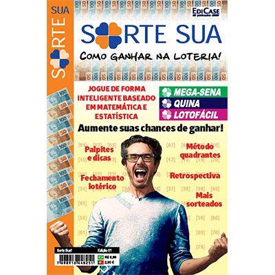 Sorte Sua Ed. 01 - Como Ganhar Na Loteria  - Case Editorial