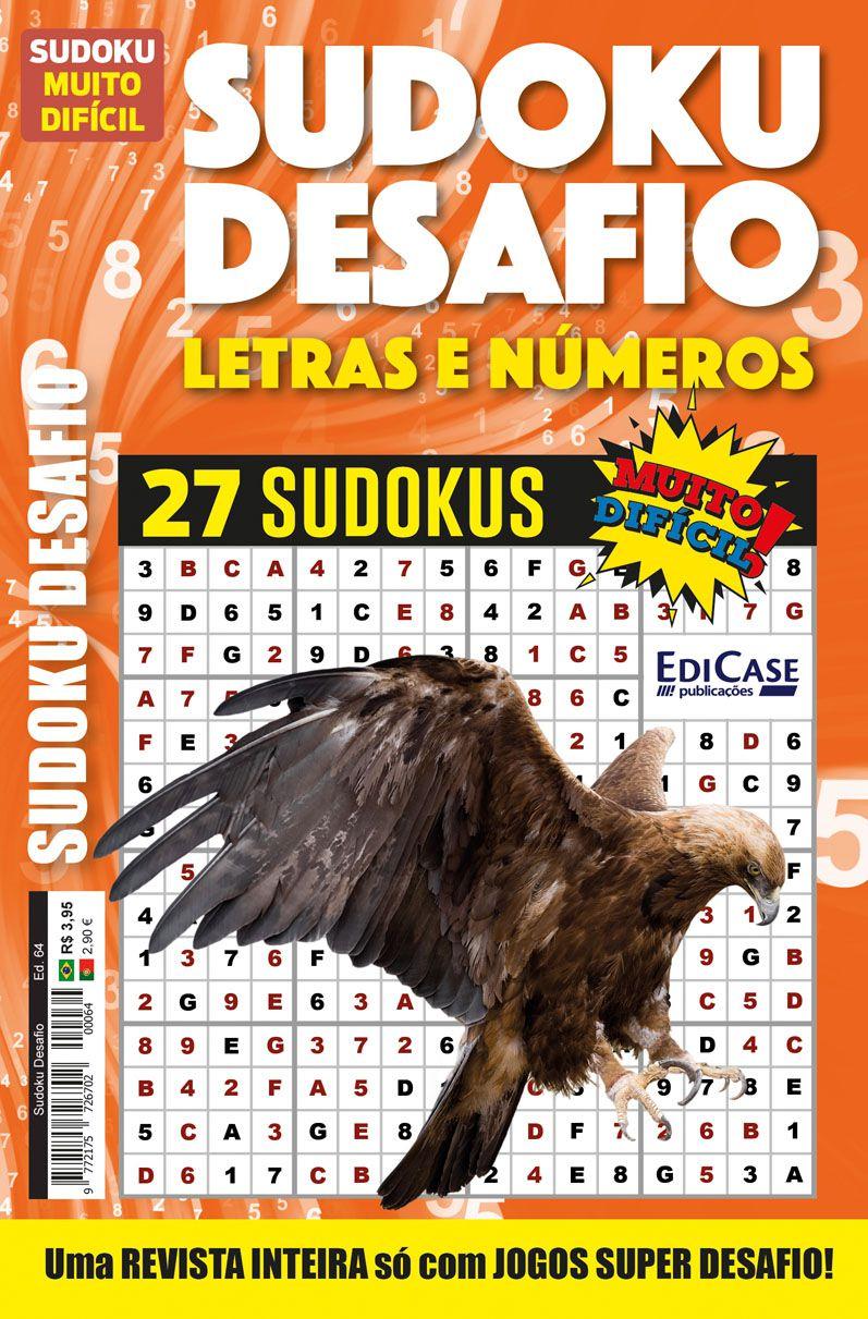 Sudoku Desafio Ed. 64 - Muito Difícil - Só Super Desafio - Com Letras e Números  - EdiCase Publicações