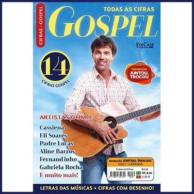 Todas as Cifras Ed. 35 - Gospel  - Case Editorial
