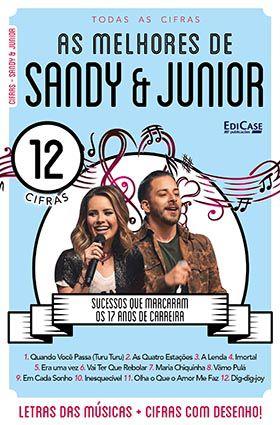 Todas as Cifras Ed. 36 - As Melhores de Sandy & Júnior  - EdiCase Publicações