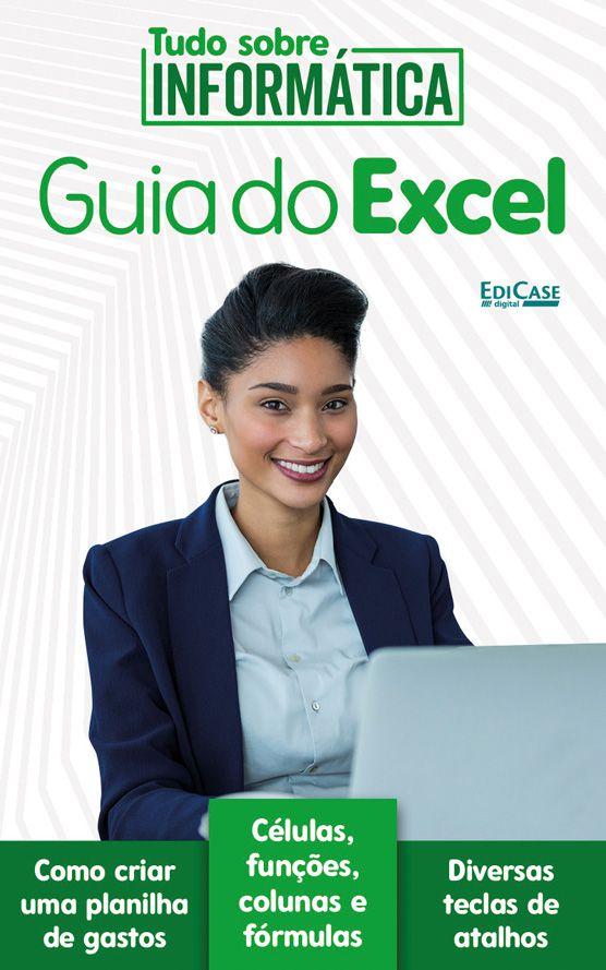 Tudo Sobre Informática Ed. 01 - Guia do Excel - PRODUTO DIGITAL (PDF)  - EdiCase Publicações
