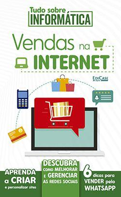 Tudo Sobre Informática Ed. 05 - Vendas na Internet - PRODUTO DIGITAL (PDF)  - EdiCase Publicações