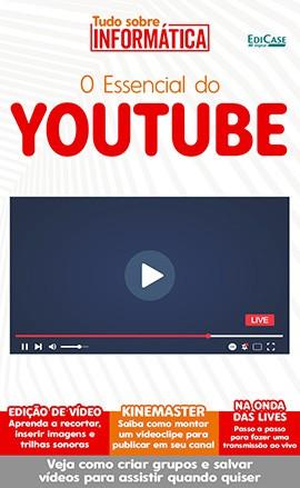 Tudo Sobre Informática Ed. 15 - O Essencial do Youtube - PRODUTO DIGITAL (PDF)  - EdiCase Publicações