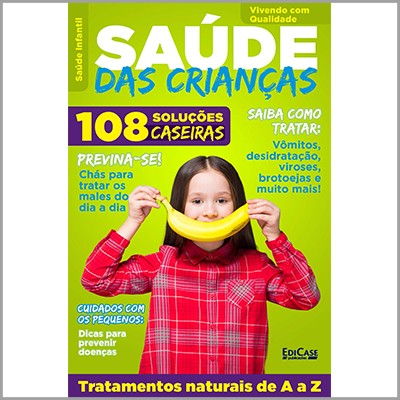 Vivendo Com Qualidade - Ed. 30 (Saúde das Crianças)  - EdiCase Publicações