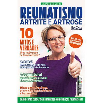 Vivendo Com Saúde Ed. 02 - Reumatismo, Artrite e Artrose  - EdiCase Publicações
