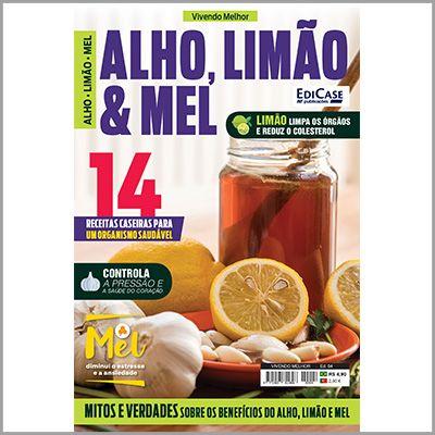 Vivendo Melhor Ed. 04 - Alho, Limão e Mel  - Case Editorial