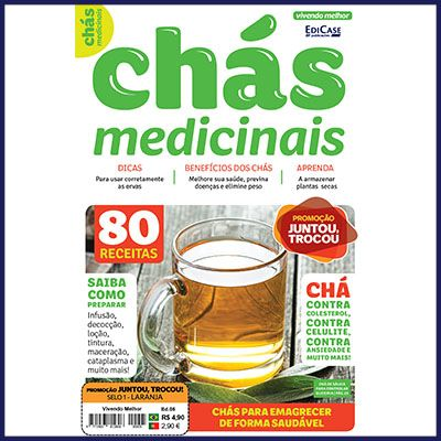 Vivendo Melhor Ed. 05 - Chás Medicinais  - Case Editorial