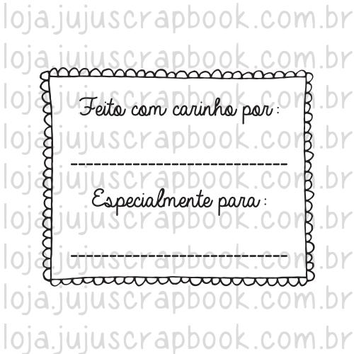 Carimbo Modelo Feito com Carinho - Coleção Love Scrap / JuJu Scrapbook  - JuJu Scrapbook