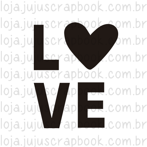 Carimbo Modelo LOVE - Coleção Família para Sempre / JuJu Scrapbook  - JuJu Scrapbook