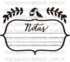 Carimbo Modelo Notas - Coleção Floresta Encantada / Juju Scrapbook  - JuJu Scrapbook