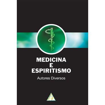 Medicina e Espiritismo  - AME-BRASIL