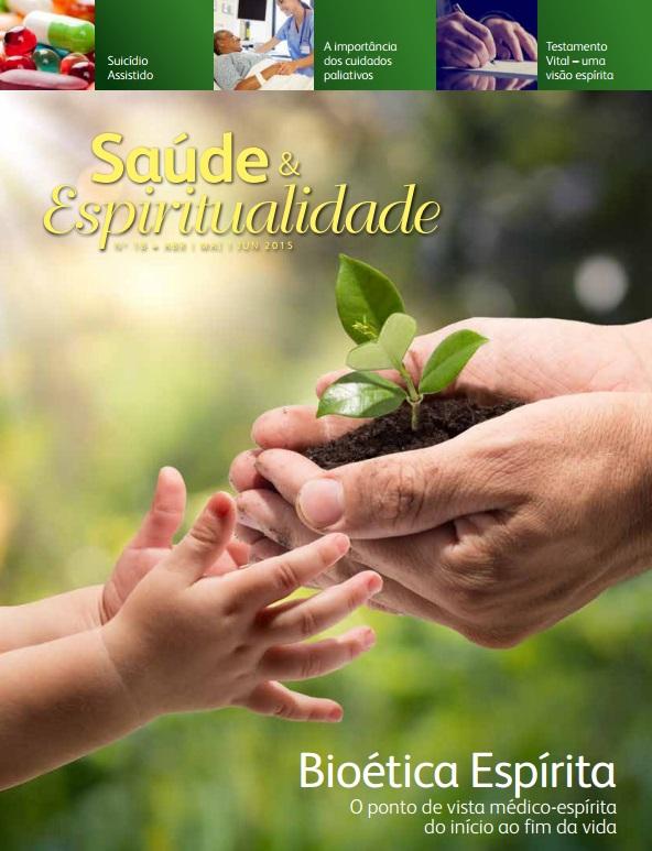 Revista Saúde & Espiritualidade - número 18  - AME-BRASIL