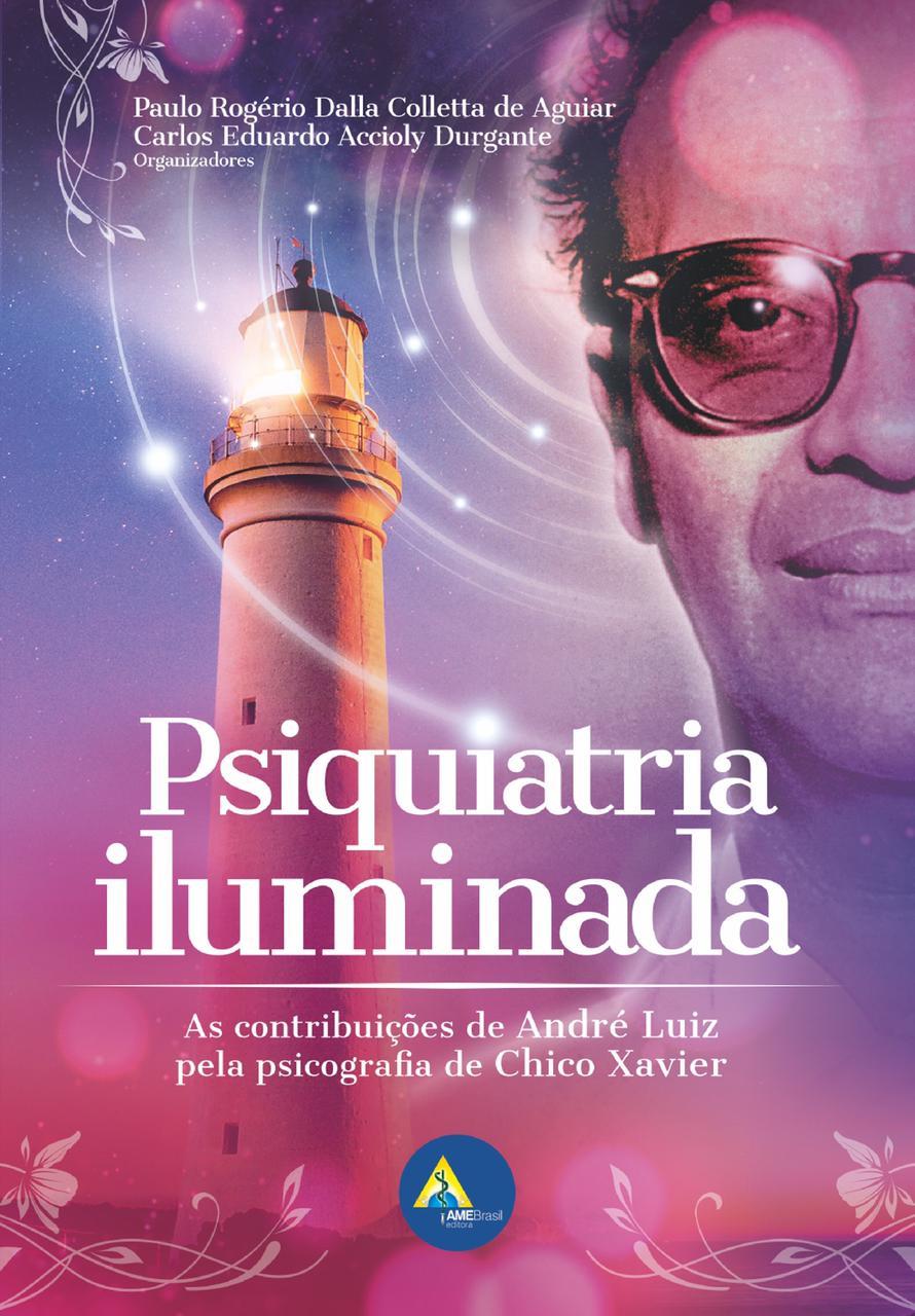 Psiquiatria Iluminada  - AME-BRASIL