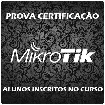 Prova Mikrotik - Alunos Inscritos no Curso  - Voz e Dados