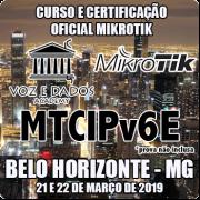 Belo Horizonte - MG - Curso e Certificação Oficial Mikrotik MTCIPV6E