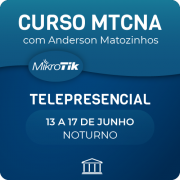 Curso MTCNA Oficial com Anderson Matozinhos - Telepresencial