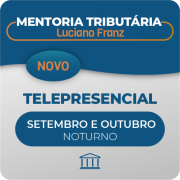 Mentoria Tributária Luciano Franz - Telepresencial - Cursos + Aulas