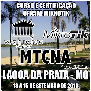 Lagoa da Prata - MG - Curso e Certifica��o Oficial Mikrotik - MTCNA