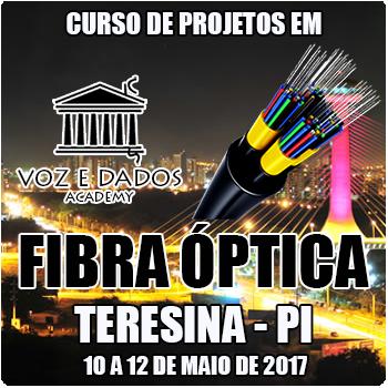 Teresina - PI - Curso de Projetos em Fibra Óptica