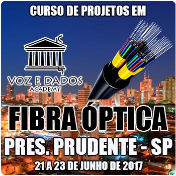 Presidente Prudente - SP - Curso de Projetos em Fibra Óptica