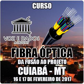 Cuiabá - MT - Curso Fibra Óptica: da Fusão ao Projeto