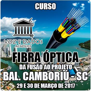 Balneário Camboriú - SC - Curso Fibra Óptica: da Fusão ao Projeto
