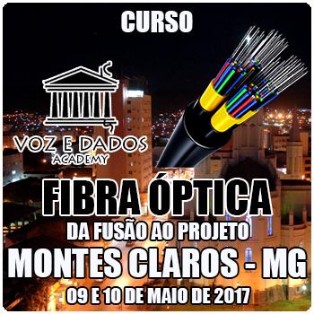 Montes Claros - MG - Curso Fibra Óptica: da Fusão ao Projeto