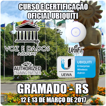 Gramado - RS - Curso e Certificação Ubiquiti UniFi - UEWA - WiFi Avançado