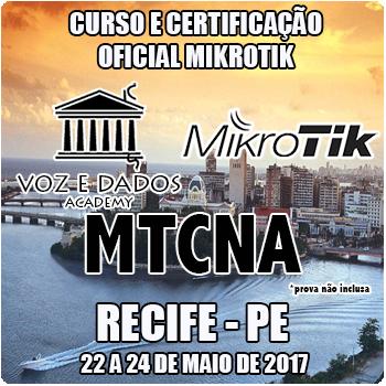 Recife - PE - Curso e Certificação Oficial Mikrotik - MTCNA  - Voz e Dados