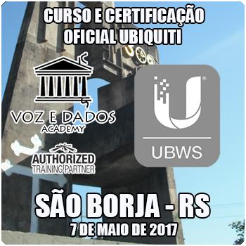 São Borja - RS - Curso e Certificação Oficial Ubiquiti UBWS