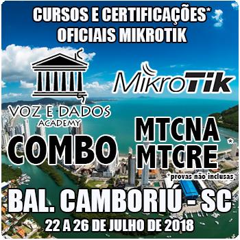 Balneário Camboriú - SC - COMBO - Cursos e Certificações Oficiais Mikrotik - MTCNA e MTCRE