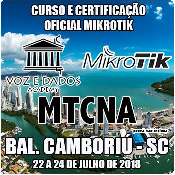 Balneário Camboriú - SC - Curso e Certificação Oficial Mikrotik - MTCNA  - Voz e Dados
