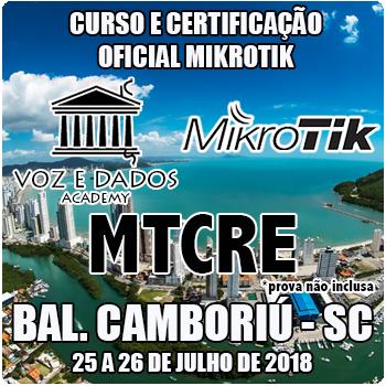 Balneário Camboriú - SC - Curso e Certificação Oficial Mikrotik - MTCRE  - Voz e Dados
