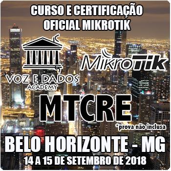 Belo Horizonte - MG - Curso e Certificação Oficial Mikrotik - MTCRE  - Voz e Dados