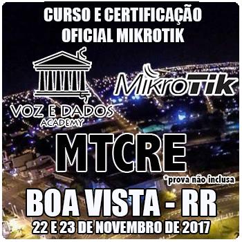 Boa Vista - RR - Curso e Certificação Oficial Mikrotik MTCRE