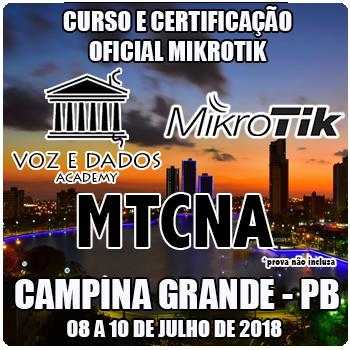 Campina Grande - PB - Curso e Certificação Oficial Mikrotik - MTCNA