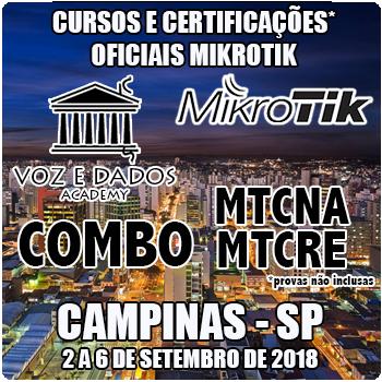 Campinas - SP - COMBO - Cursos e Certificações Oficiais Mikrotik - MTCNA e MTCRE  - Voz e Dados