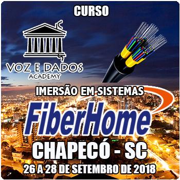 Chapecó - SC - Imersão em Sistemas FiberHome  - Voz e Dados