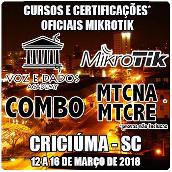 Criciúma - SC - COMBO - Cursos e Certificações Oficiais Mikrotik - MTCNA e MTCRE