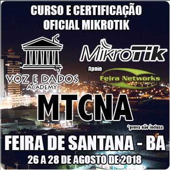 Feira de Santana - BA - Curso e Certificação Oficial Mikrotik - MTCNA