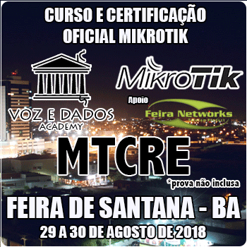 Feira de Santana - BA - Curso e Certificação Oficial Mikrotik - MTCRE