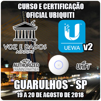 Guarulhos - SP - Curso e Certificação Ubiquiti UniFi - UEWAv2 - WiFi Avançado  - Voz e Dados