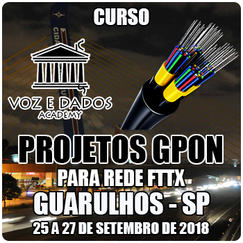 Guarulhos - SP - Projetos GPON para Redes FTTx