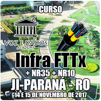 Ji-Paraná - RO - Curso Infra FTTx + NR35 + NR10