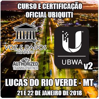 Lucas do Rio Verde - MT - Curso e Certificação Oficial Ubiquiti - UBWA v2  - Voz e Dados