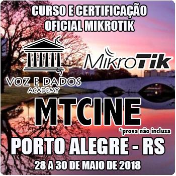 Porto Alegre - RS - Curso e Certificação Oficial Mikrotik - MTCINE