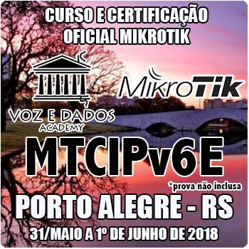 Porto Alegre - RS - Curso e Certificação Oficial Mikrotik - MTCIPV6E