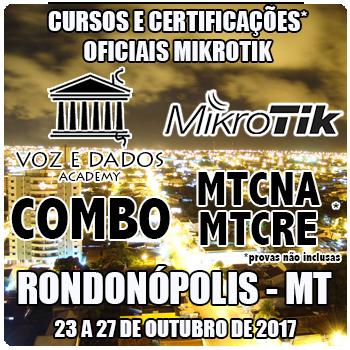 Rondonópolis - MT - COMBO - Cursos e Certificações Oficiais Mikrotik - MTCNA e MTCRE